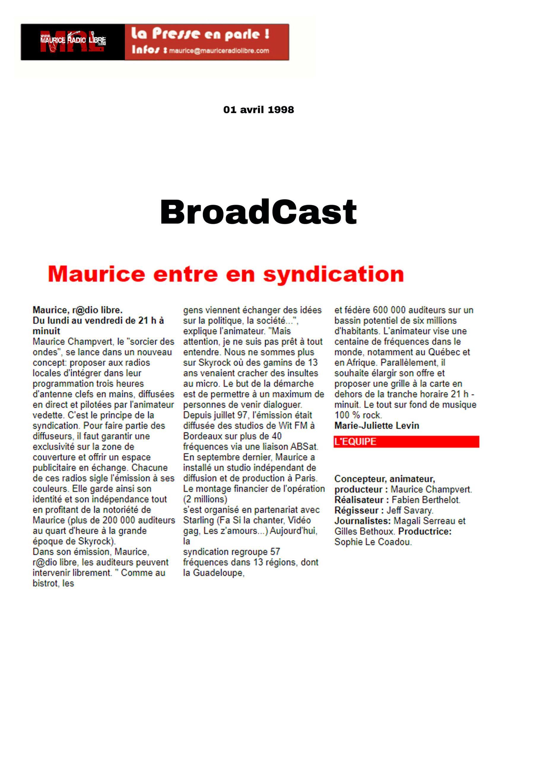 vignette Video Broadcast Maurice entre en syndication - 01/04/1998