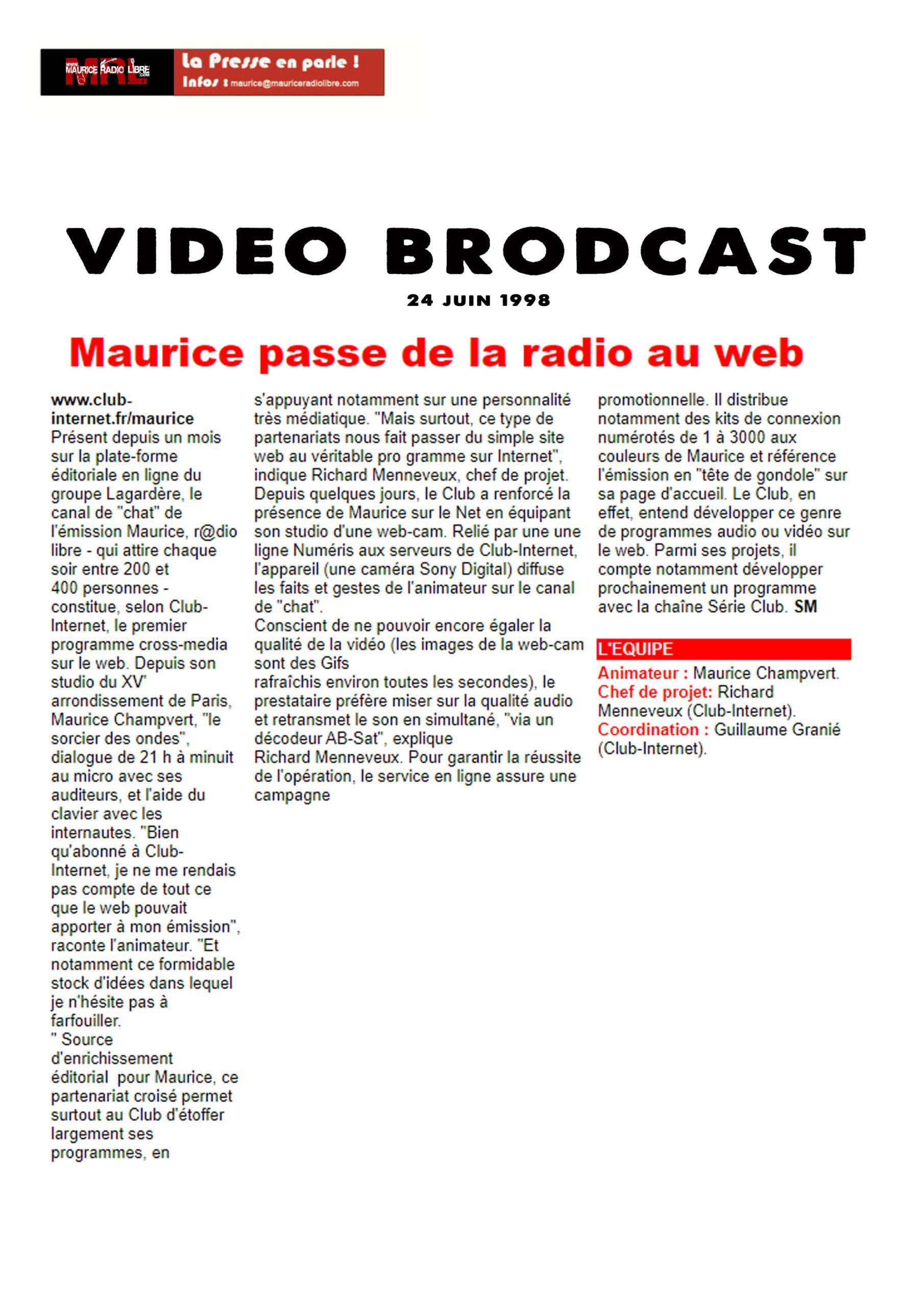 vignette Video Broadcast Maurice passe de la radio au web 24/06/1998