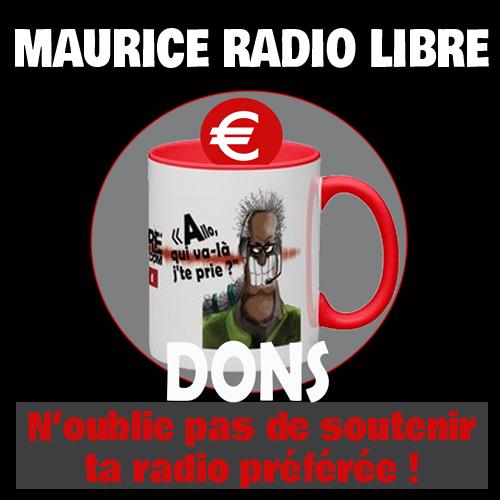 Faites un don à Maurice Radio Libre